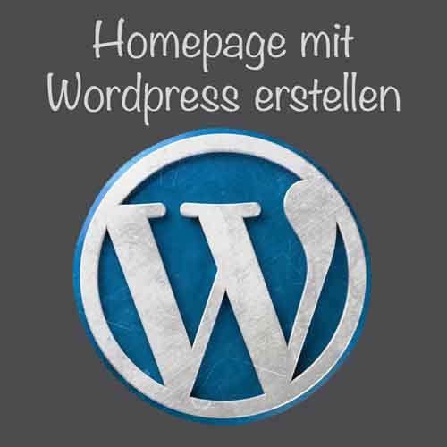 Homepage selbst erstellen mit WordPress